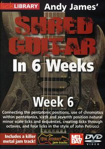 Andy James Shred Guitar in 6 Weeks: Week 6