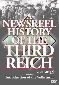 Newsreel History of the Third Reich 19