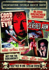 Good Against Evil & Severed Arm