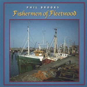 Fishermen of Fleetwood