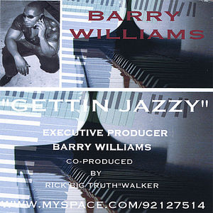 Barry Williams Gettin Jazzy