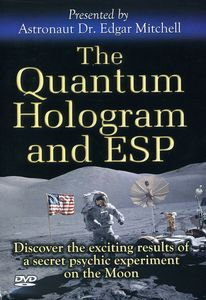 Quantum Hologram & Esp: Presented By Astronaut