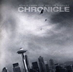 Chronicle (Original Soundtrack)