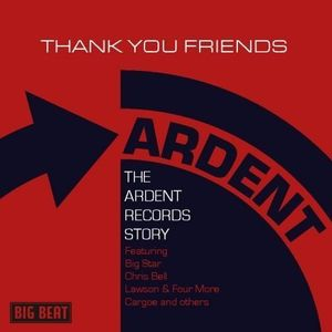 Thank You Friends: Ardent Records Story /  Various [Import]
