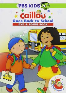 Caillou: Caillou Goes Back to School with Book