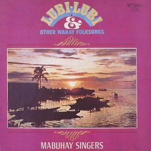 Lubi-Lubi & Other Waray Folksongs
