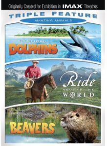 Ride Around the World/ Beavers/ Dolphins