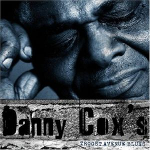 Danny Coxs Troost Avenue Blues