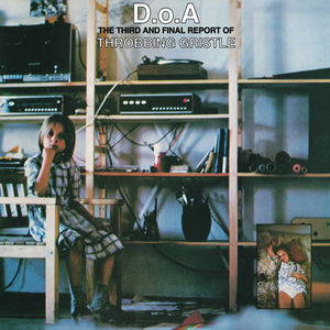 D.O.A.: Third & Final Report of Throbbing Gristle