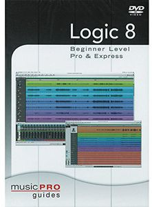 Musicpro Guides: Logic 8 - Beginner Level