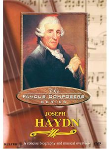 Famous Composers: Joseph Haydn