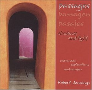Passages: Shadows & Light