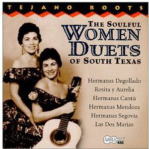 Soulful Women Duets of South Texas /  Various