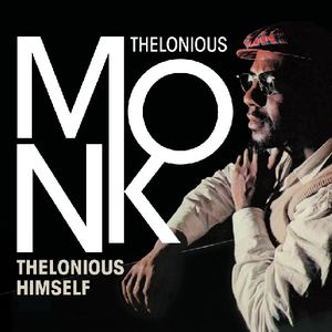 Thelonius Himself [Import]