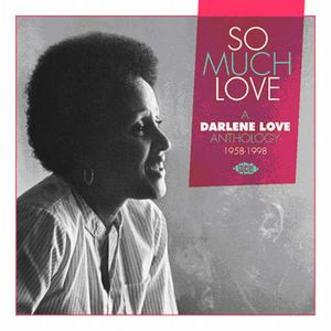 So Much Love /  a Darlene Love Anthology 1958-1998 [Import]