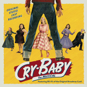 Cry-Baby: The Musical /  O.C.S.