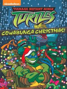 Teenage Mutant Ninja Turtles: Cowabunga Christmas