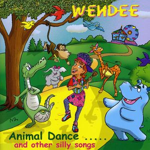 Animal Dance & Other Silly Songs