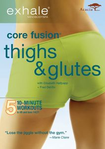 Exhale: Core Fusion Thigh & Glutes