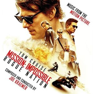 Mission: Impossible - Rogue Nation (Original Soundtrack)