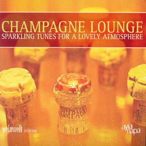 Champagner Lounge /  Various