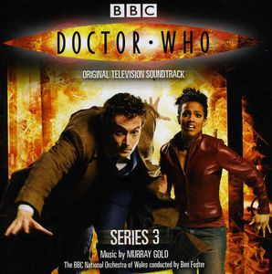 Dr Who: Series 3 (Original Soundtrack)