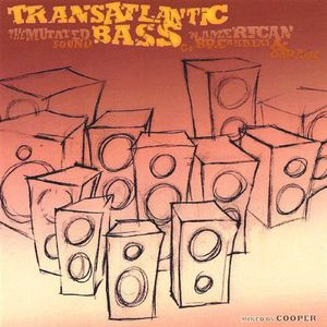 Transatlantic Bass /  Various