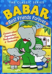Babar the Classic Series: Best Friends Forever