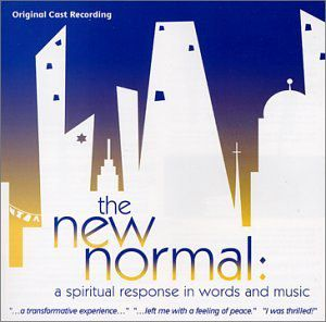 New Normal: A Spiritual Response in Words & Music