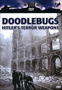 War File: Doodlebugs - Hitler's Terror Weapons