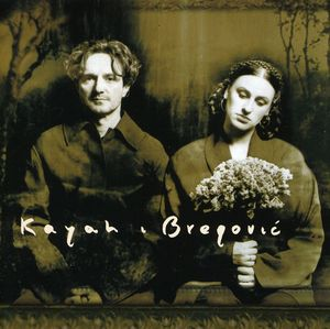 Kayah & Bregovic [Import]