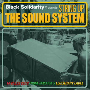 Black Solidarity Presents String Up the Sound /  Various