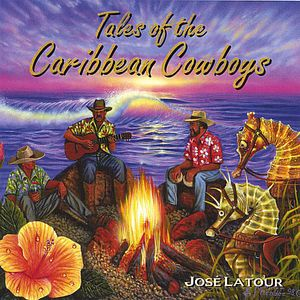 Tales of the Caribbean Cowboys