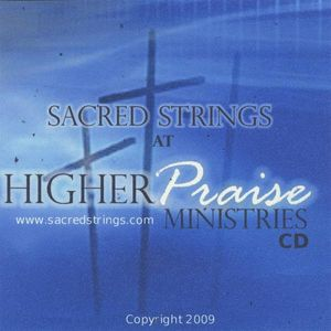 Sacred Strings at Higher Praise Ministries