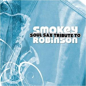 Soul Sax Tribute to Smokey Robinson /  Various