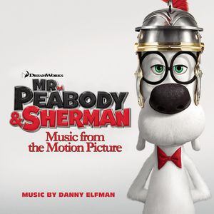 Mr Peabody & Sherman (Original Soundtrack) [Import]