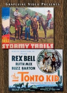 Stormy Trails (1936) /  Tonto Kid (1934)