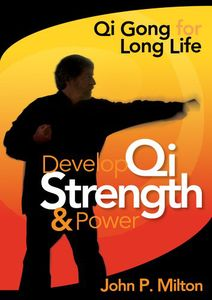 Develop Qi Strength & Power