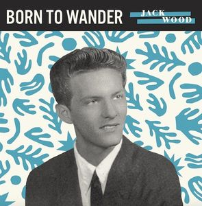 Born to Wander /  So Sad