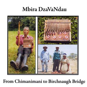 From Chimanimani to Birchnaugh Bridge /  Various