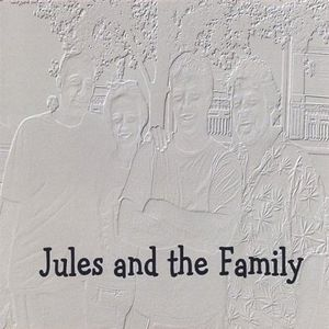 Jules & the Family