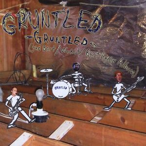Gruntled-The Best/ Worstbest Again Album