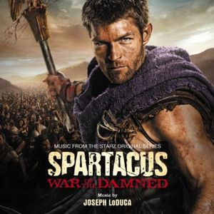 Spartacus: War of the Damned (Original Soundtrack)