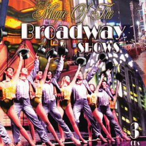 Magic of the Broadway Shows /  Various