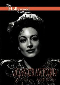 Hollywood Collection: Joan Crawford Always the