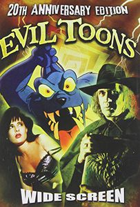 Evil Toons: 20th Anniversary Edition