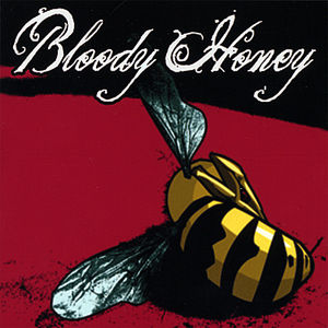 Bloody Honey