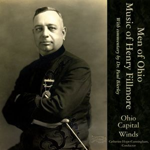 Men of Ohio Music of Henry Fillmore