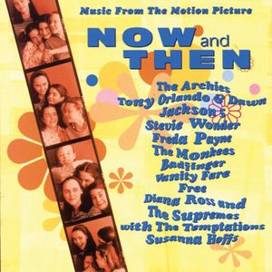 Now & Then (Original Soundtrack)