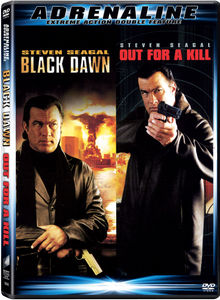 Black Dawn & Out for a Kill